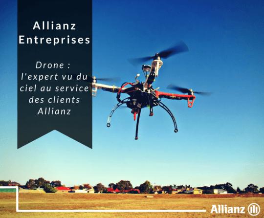 Drone : l'expert vu du ciel au service des clients Allianz